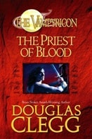 Vampiricon: Priest of Blood, The | Clegg, Douglas | Signed First Edition Book