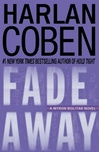 Coben, Harlan - Fade Away (Signed First Edition)