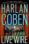 Live Wire | Coben, Harlan | Signed First Edition Book