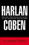 Coben, Harlan - No Second Chance (Signed First Edition)
