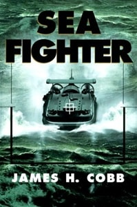 Sea Fighter | Cobb, James | First Edition Book