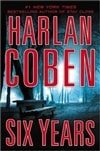 Coben, Harlan - Six Years (Signed First Edition)