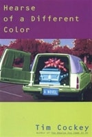 Hearse of a Different Color | Cockey, Tim | First Edition Book