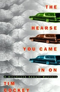 Hearse You Came in On, The | Cockey, Tim | Signed First Edition Book