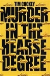 Murder in the Hearse Degree | Cockey, Tim | Signed First Edition Book