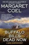 Coel, Margaret | Buffalo Bill's Dead Now | Signed First Edition Book