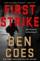 Coes, Ben | First Strike | Signed First Edition Book
