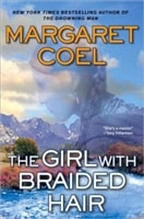 Girl With Braided Hair, The | Coel, Margaret | Signed First Edition Book