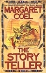 Story Teller, The | Coel, Margaret | Signed First Edition Book