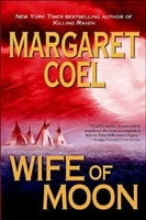 Wife of Moon by Margaret Coel | Signed First Edition Book
