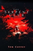 Serpent Club, The | Coffey, Tom | Signed First Edition Book