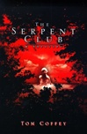 Coffey, Tom - Serpent Club, The (First Edition)