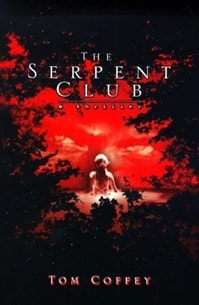 Serpent Club, The | Coffey, Tom | First Edition Book