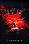 Coffey, Tom | Serpent Club, The | First Edition Book