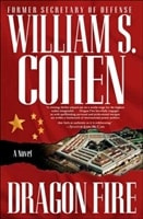 Dragon Fire | Cohen, William S. | Signed First Edition Book