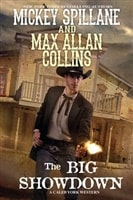 Big Showdown, The | Collins, Max Allan (as Spillane, Mickey) | Signed First Edition Book