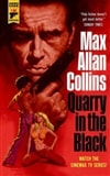 Quarry in the Black | Collins, Max Allan | Signed First Edition Trade Paper Book
