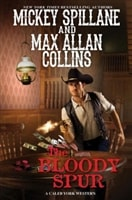 Bloody Spur, The | Collins, Max Allan (as Spillane, Mickey) | Signed First Edition Book