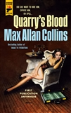 Collins, Max Allan | Quarry's Blood | Signed First Edition Trade Paper Book