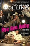 Collins, Max Allan - Bye Bye, Baby (Signed First Edition)