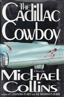 Cadillac Cowboy, The | Collins, Michael | Signed First Edition Book