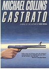 Castrato | Collins, Michael (Lynds, Dennis) | Signed First Edition Book