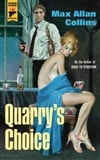 Quarry's Choice | Collins, Max Allan | Signed First Edition Trade Paper Book