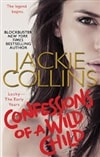 Collins, Jackie | Confessions of a Wild Child | Signed First Edition Book