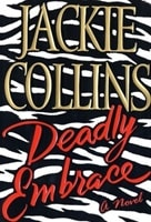 Deadly Embrace | Collins, Jackie | Signed First Edition Book