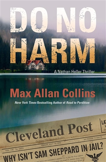 Do No Harm by Max Allan Collins