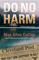 Collins, Max Allan | Do No Harm | Signed First Edition Copy