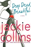 Drop Dead Beautiful | Collins, Jackie | Signed First Edition Book