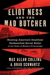 Collins, Max Allan | Eliot Ness and the Mad Butcher | Signed First Edition Book