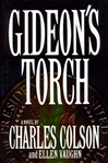 Colson, Charles - Gideon's Torch  (First Edition)