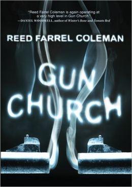 Gun Church by Reed Farrel Coleman
