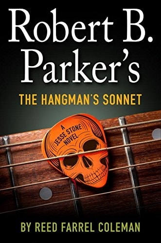 Robert B. Parker's The Hangman's Sonnet by Reed Farrel Coleman