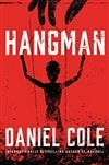 Hangman by Daniel Cole | Signed First Edition Book