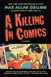 Killing in Comics, A | Collins, Max Allan | Signed First Edition Trade Paper Book