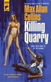 Collins, Max Allan | Killing Quarry | Signed First Edition Trade Paper Book