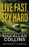 Collins, Max Allan | Live Fast, Spy Hard | Signed First Edition Trade Paper Book