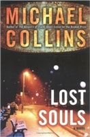 Lost Souls | Collins, Michael (Lynds, Dennis) | First Edition Book