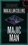 Majic Man | Collins, Max Allan | Signed First Edition Book