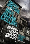 Murder Never Knocks | Max Allan Collins, Mickey Spillane | Signed UK Book