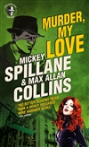 Collins, Max Allan | Murder My Love | Signed First Edition Trade Paper Book