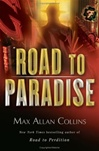 Road to Paradise | Collins, Max Allan | Signed First Edition Book