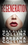 Collins, Max Allan | Regeneration | Signed First Edition Trade Paper Book