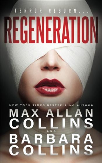 Regeneration by Max Allan Collins