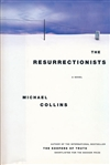 Collins, Michael (Lynds, Dennis) - Resurrectionists, The (First Edition)