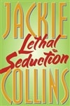 Collins, Jackie | Lethal Seduction | Signed First Edition Book