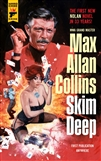 Collins, Max Allan | Skim Deep | Signed First Edition Trade Paper Book